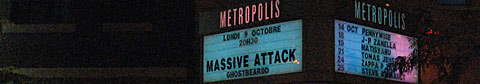 this is an image of the Metropolis on St. Catherine street for the Massive Attack concert