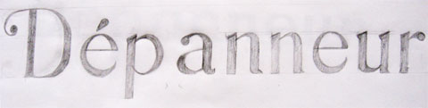 Lettering sketch of a depanneur sign